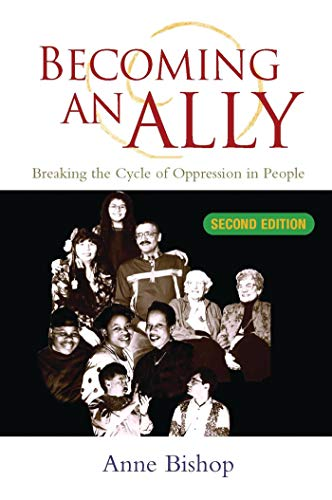 Becoming An Ally: Breaking the Cycle of Oppression: Anne Bishop