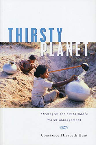 Thirsty Planet: Hunt, Constance Elizabeth