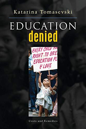 9781842772508: Education Denied: Costs and Remedies