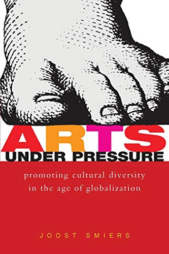 9781842772621: Arts Under Pressure: Protecting Cultural Diversity in the Age of Globalisation