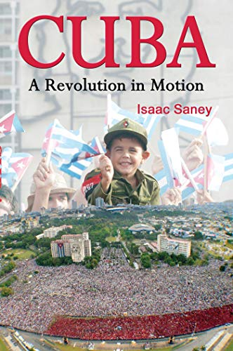 Cuba: A Revolution in Motion: Saney, Isaac