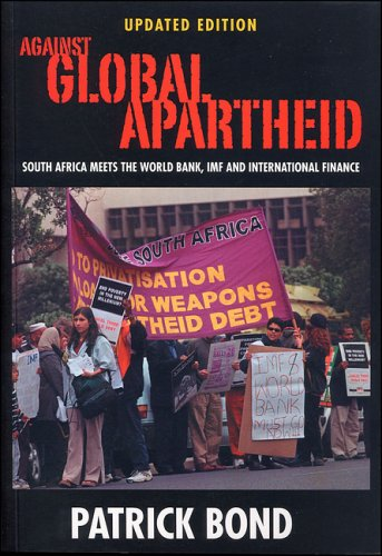 9781842773925: Against Global Apartheid: South Africa Meets the World Bank, IMF and International Finance