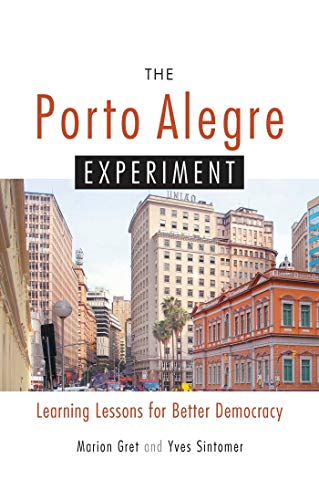 9781842774045: The Porto Alegre Experiment: Learning Lessons for Better Democracy