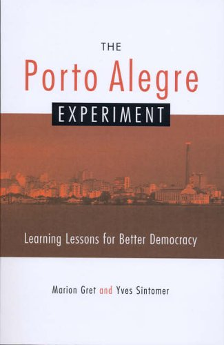 9781842774052: The Porto Alegre Experiment: Learning Lessons for Better Democracy