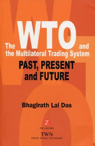 9781842774809: The WTO and the Multilateral Trading System: Past, Present and Future