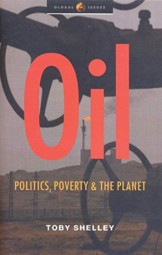 9781842775202: Oil: Politics, Poverty and the Planet (Global Issues)
