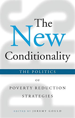 9781842775233: The New Conditionality: The Politics of Poverty Reduction Strategies