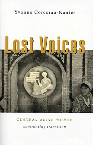 9781842775363: Lost Voices: Central Asian Women Confronting Transition