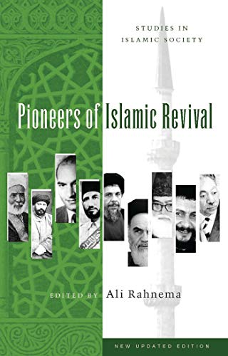 9781842776155: Pioneers of Islamic Revival: Second Edition (Studies in Islamic Society)