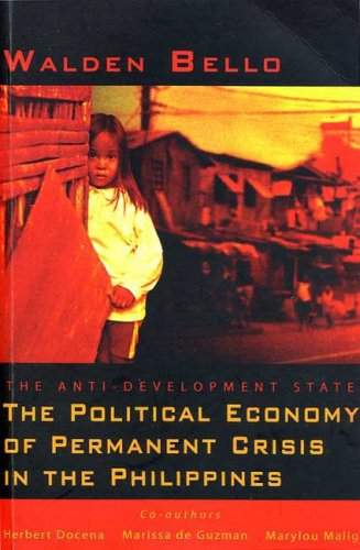 9781842776308: The Anti-Development State: The Political Economy of Permanent Crisis in the Philippines