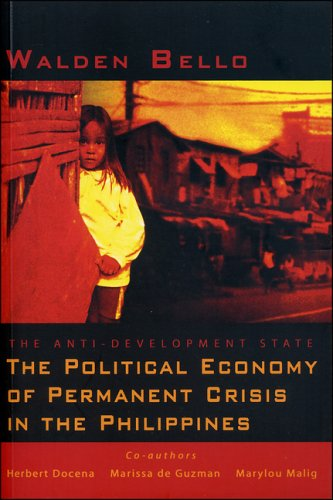 9781842776315: The Anti-Development State: The Political Economy of Permanent Crisis in the Philippines