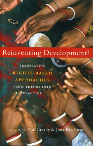 9781842776483: Reinventing Development?: Translating Rights-based Approaches from Theory into Practice
