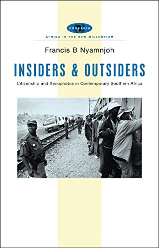 9781842776773: Insiders and Outsiders: Citizenship and Xenophobia in Contemporary Southern Africa (Africa in the New Millennium)