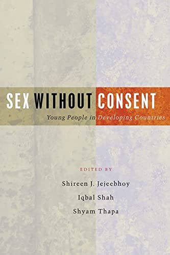 9781842776803: Sex Without Consent: Young People in Developing Countries