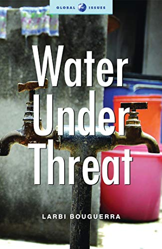 9781842777053: Water under Threat (Global Issues Series)