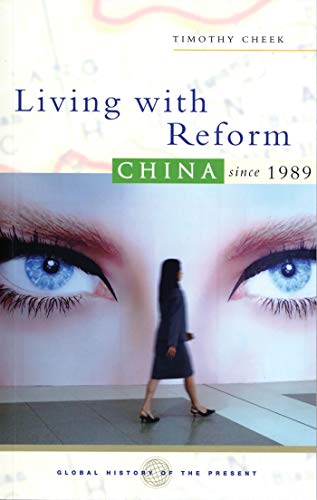 SIGNED!!! Living With Reform: China Since 1989: Cheek, Timothy