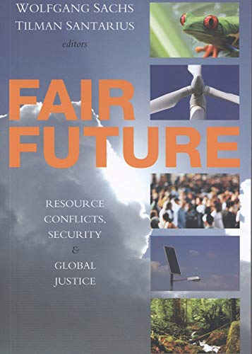 9781842777282: Fair Future: Resource Conflicts, Security and Global Justice