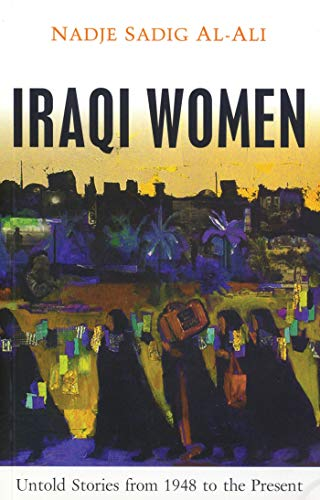 9781842777442: Iraqi Women: Untold Stories From 1948 to the Present