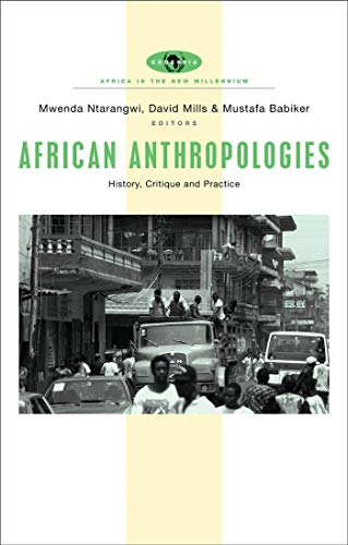 9781842777626: African Anthropologies: History, Critique and Practice (Africa in the New Millennium)