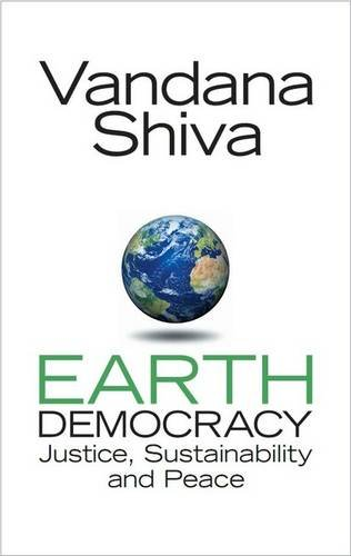 9781842777770: Earth Democracy: Justice, Sustainability and Peace