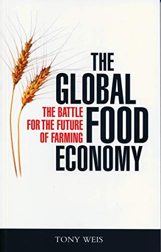 9781842777947: The Global Food Economy: The Battle for the Future of Farming