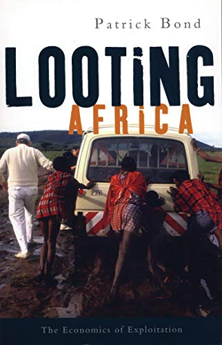 9781842778128: Looting Africa: The Economics of Exploitation