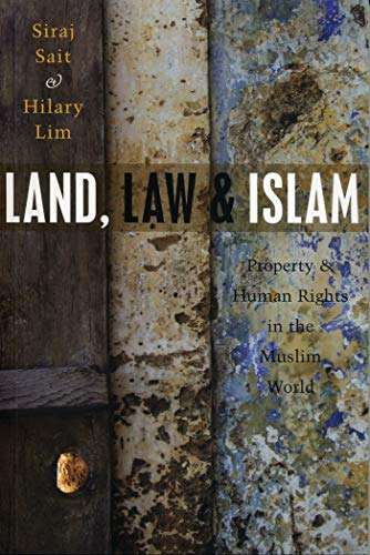 9781842778135: Land, Law and Islam: Property and Human Rights in the Muslim World