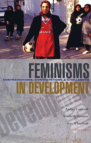 9781842778180: Feminisms in Development: Contradictions, Contestations and Challenges