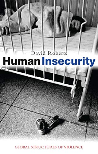 9781842778241: Human Insecurity: Global Structures of Violence