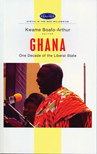 Ghana : one decade of the liberal state.: Boafo-Arthur, Kwame.