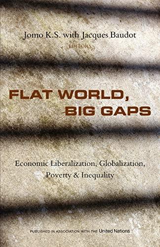 9781842778340: Flat World, Big Gaps: Economic Liberalization, Globalization and Inequality