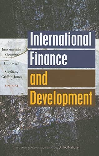 International Finance and Development: Editor-Jose Antonio Ocampo;
