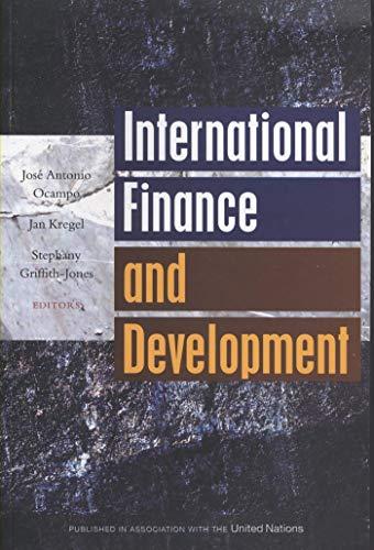 International Finance and Development: Ocampo, Jose Antonio