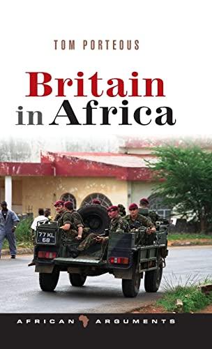 9781842779750: Britain in Africa (African Arguments)