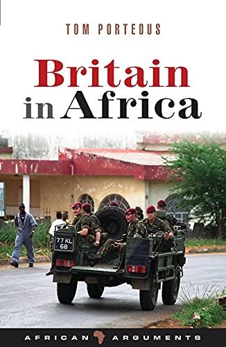 9781842779767: Britain in Africa (African Arguments)