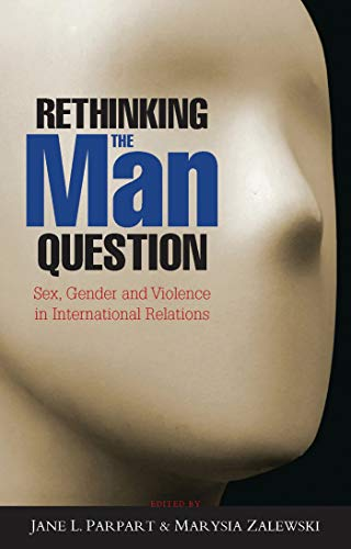 Rethinking the Man Question: Sex, Gender and