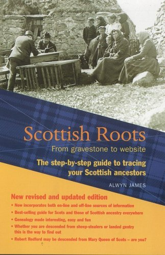 9781842820070: Scottish Roots: The Step-By-Step Guide to Tracing Your Scottish Ancestors