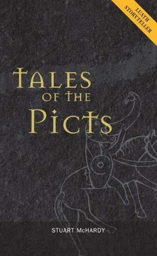 9781842820971: Tales of the Picts (Luath Storyteller)