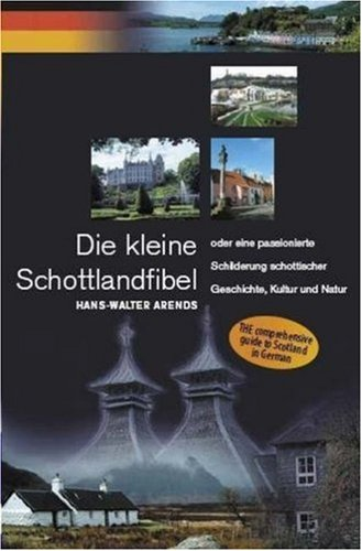 9781842820988: Die Kleine Schottlandfibel: Scotland Guide in German (German Edition)