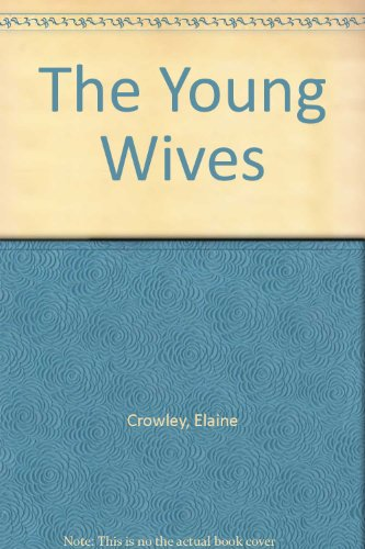 The Young Wives (1842832484) by Elaine Crowley