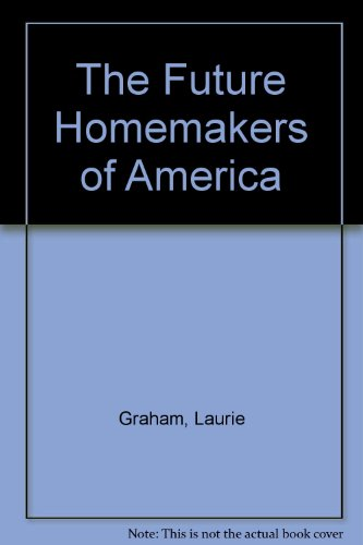 9781842832820: The Future Homemakers of America