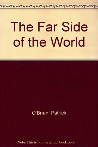 The Far Side of the World (1842833804) by O'Brian, Patrick; O'Brian, Patrick; O'Brian, Patrick; O'Brian, Patrick; O'Brian Patrick