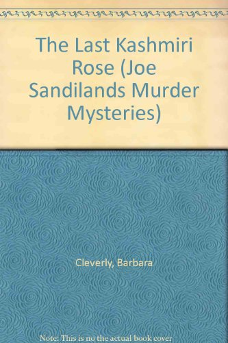 9781842838594: The Last Kashmiri Rose (Joe Sandilands Murder Mysteries)