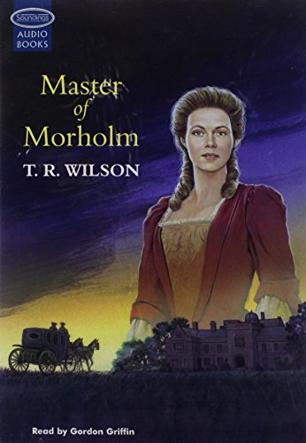 Master Of Morholm:a Novel Of The Fenland (9781842838808) by T.R. Wilson
