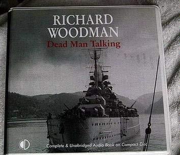 Dead Man Talking: Woodman, Richard