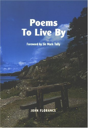 Poems to Live by (Paperback): John Florance