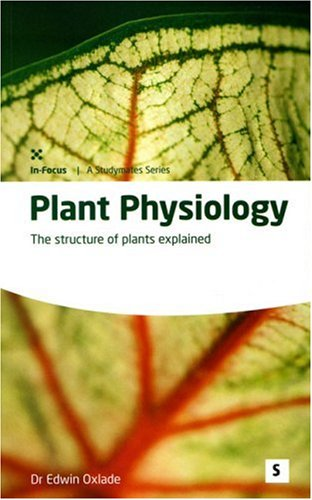 Plant Physiology - the Structure of Plants Explained