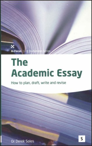 9781842850657: The Academic Essay: How to Plan, Draft, Write and Revise: How to Plan, Draft, Write and Edit (In-Focus: A Studymates)