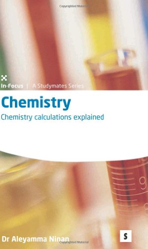 9781842850725: Chemistry: Chemistry Calculations Explained (Studymates in Focus) (Studymates in Focus S.)