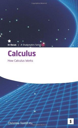 9781842850794: Calculus: How Calculus Works (Studymates in Focus)